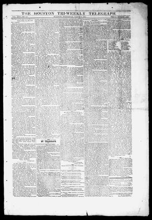 Primary view of object titled 'The Houston Tri-Weekly Telegraph (Houston, Tex.), Vol. 30, No. 149, Ed. 1 Wednesday, March 8, 1865'.
