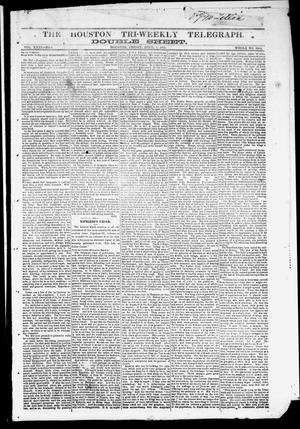 Primary view of object titled 'The Houston Tri-Weekly Telegraph (Houston, Tex.), Vol. 31, No. 6, Ed. 1 Friday, April 7, 1865'.