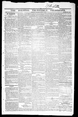 Primary view of object titled 'The Houston Tri-Weekly Telegraph (Houston, Tex.), Vol. 31, No. 31, Ed. 1 Monday, June 5, 1865'.