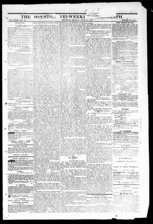 The Houston Tri-Weekly Telegraph (Houston, Tex.), Vol. 31, No. 40, Ed. 1 Monday, June 26, 1865