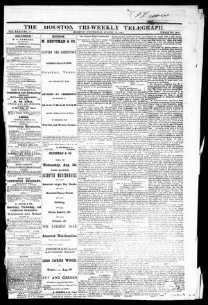 Primary view of object titled 'The Houston Tri-Weekly Telegraph (Houston, Tex.), Vol. 31, No. 71, Ed. 1 Wednesday, August 30, 1865'.