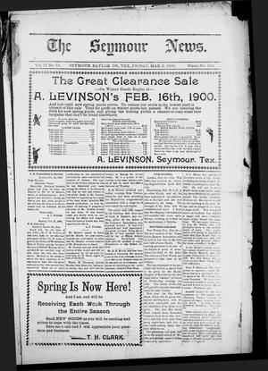 Primary view of object titled 'The Seymour News (Seymour, Tex.), Vol. 11, No. 16, Ed. 1 Friday, March 2, 1900'.