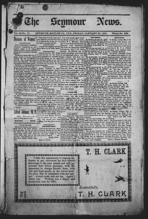 Primary view of object titled 'The Seymour News (Seymour, Tex.), Vol. 12, No. 11, Ed. 1 Friday, January 25, 1901'.