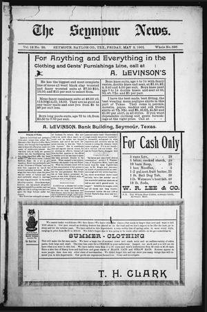 The Seymour News (Seymour, Tex.), Vol. 12, No. 26, Ed. 1 Friday, May 3, 1901