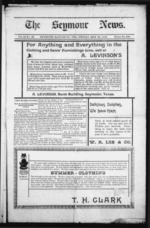 Primary view of object titled 'The Seymour News (Seymour, Tex.), Vol. 12, No. 29, Ed. 1 Friday, May 31, 1901'.