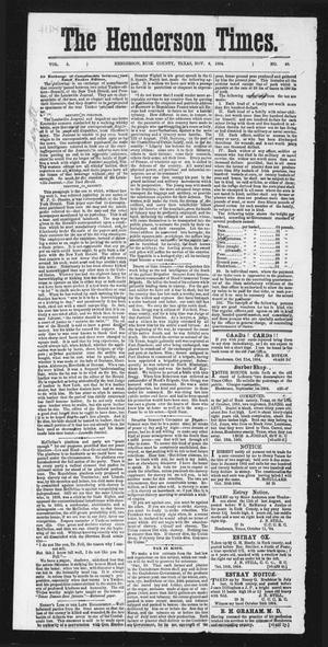 Primary view of object titled 'The Henderson Times.  (Henderson, Tex.), Vol. 5, No. 40, Ed. 1 Saturday, November 5, 1864'.