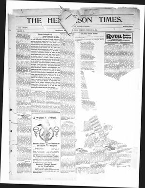 Primary view of object titled 'The Henderson Times.  (Henderson, Tex.), Vol. 40, No. 6, Ed. 1 Thursday, February 9, 1899'.