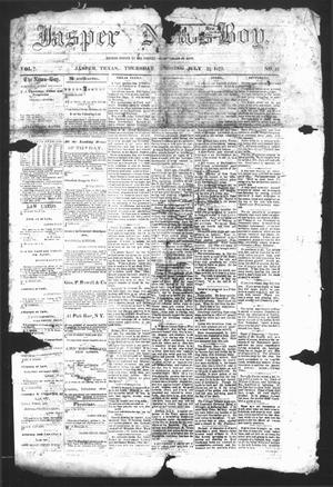 Primary view of object titled 'The Jasper News-Boy (Jasper, Tex.), Vol. 7, No. 16, Ed. 1 Thursday, July 25, 1872'.