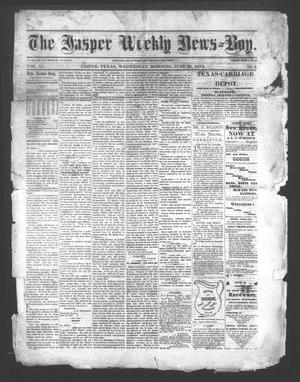 Primary view of object titled 'The Jasper Weekly News-Boy (Jasper, Tex.), Vol. 11, No. 3, Ed. 1 Wednesday, June 30, 1875'.