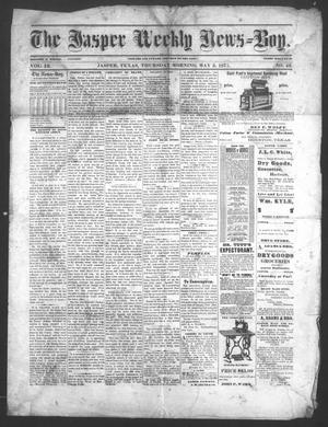 Primary view of object titled 'The Jasper Weekly News-Boy (Jasper, Tex.), Vol. 13, No. 43, Ed. 1 Thursday, May 3, 1877'.