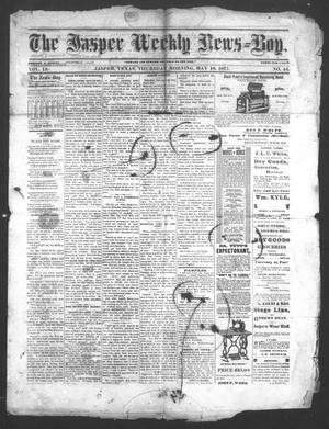 Primary view of object titled 'The Jasper Weekly News-Boy (Jasper, Tex.), Vol. 13, No. 44, Ed. 1 Thursday, May 10, 1877'.