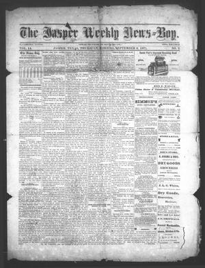 Primary view of object titled 'The Jasper Weekly News-Boy (Jasper, Tex.), Vol. 14, No. 9, Ed. 1 Thursday, September 6, 1877'.