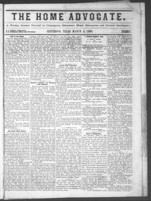 The Home Advocate. (Jefferson, Tex.), Vol. 1, No. 7, Ed. 1 Friday, March 5, 1869