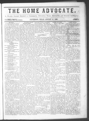 The Home Advocate. (Jefferson, Tex.), Vol. 1, No. 29, Ed. 1 Friday, August 13, 1869