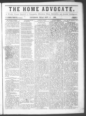 The Home Advocate. (Jefferson, Tex.), Vol. 1, No. 34, Ed. 1 Friday, September 17, 1869
