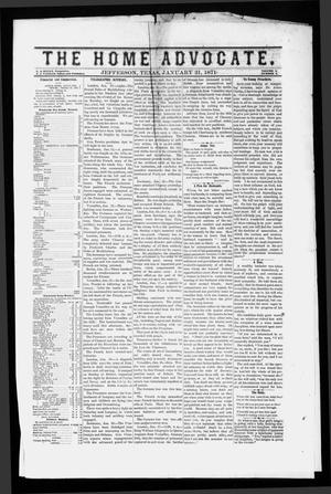 Primary view of object titled 'The Home Advocate. (Jefferson, Tex.), Vol. 3, No. 2, Ed. 1 Saturday, January 21, 1871'.