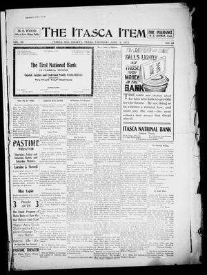 Primary view of object titled 'The Itasca Item. (Itasca, Tex.), Vol. 26, No. 29, Ed. 1 Thursday, June 12, 1913'.