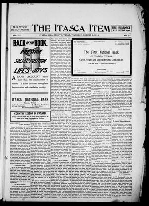 The Itasca Item. (Itasca, Tex.), Vol. 27, No. 37, Ed. 1 Thursday, August 6, 1914