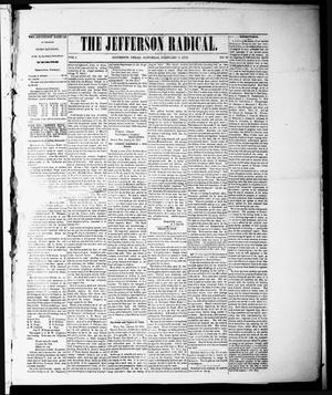 Primary view of object titled 'The Jefferson Radical. (Jefferson, Tex.), Vol. 1, No. 26, Ed. 1 Saturday, February 5, 1870'.