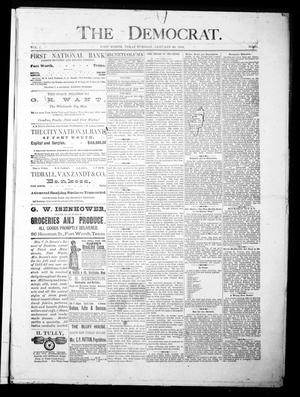 The Democrat. (Fort Worth, Tex.), Vol. 1, No. 61, Ed. 1 Tuesday, January 23, 1883