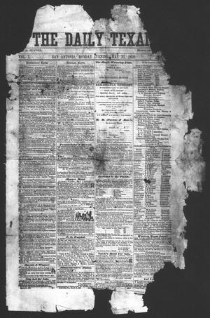 Primary view of object titled 'The Daily Texan (San Antonio, Tex.), Vol. 1, Ed. 1 Monday, May 23, 1859'.