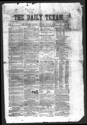 Primary view of object titled 'The Daily Texan (San Antonio, Tex.), Vol. 1, No. 41, Ed. 1 Monday, June 6, 1859'.