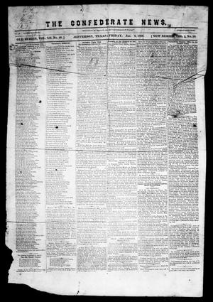 The Confederate News. (Jefferson, Tex.), Vol. 1, No. 10, Ed. 1 Friday, January 6, 1865