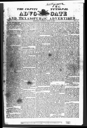 Primary view of object titled 'The Constitutional Advocate and Texas Public Advertiser. (Brazoria, Tex.), Vol. 1, No. 36, Ed. 1 Saturday, June 15, 1833'.