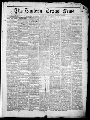 Primary view of object titled 'The Eastern Texas News. (Palestine, Tex.), Vol. 6, No. 13, Ed. 1 Saturday, May 14, 1881'.