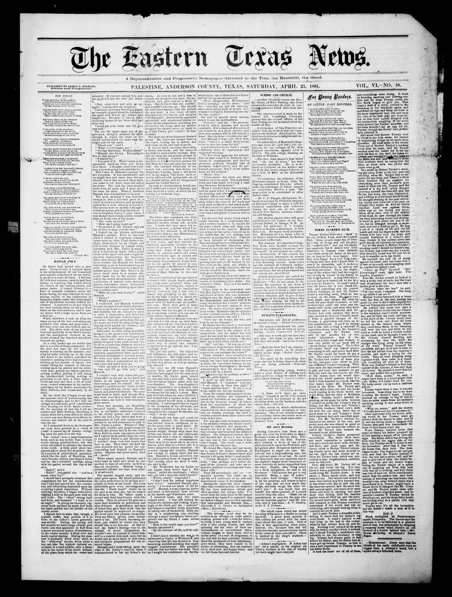 The Eastern Texas News. (Palestine, Tex.), Vol. 6, No. 10, Ed. 1 Saturday, April 23, 1881                                                                                                      [Sequence #]: 1 of 4