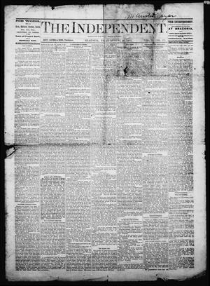 Primary view of object titled 'The Independent. (Brazoria, Tex.), Vol. 2, No. 23, Ed. 1 Friday, August 26, 1881'.