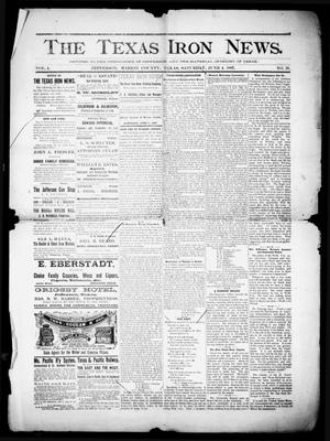 Primary view of object titled 'The Texas Iron News. (Jefferson, Tex.), Vol. 4, No. 21, Ed. 1 Saturday, June 4, 1887'.