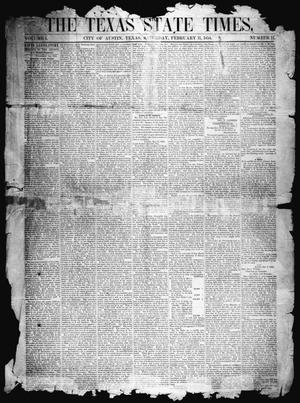 Primary view of object titled 'The Texas State Times (Austin, Tex.), Vol. 1, No. 11, Ed. 1 Saturday, February 11, 1854'.
