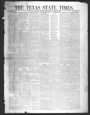 Primary view of object titled 'The Texas State Times (Austin, Tex.), Vol. 2, No. 18, Ed. 1 Saturday, April 7, 1855'.