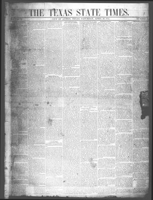 Primary view of object titled 'The Texas State Times (Austin, Tex.), Vol. 2, No. 21, Ed. 1 Saturday, April 28, 1855'.