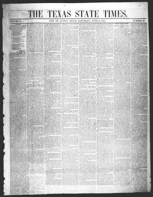 Primary view of object titled 'The Texas State Times (Austin, Tex.), Vol. 2, No. 28, Ed. 1 Saturday, June 16, 1855'.