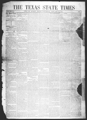 Primary view of object titled 'The Texas State Times (Austin, Tex.), Vol. 4, No. 4, Ed. 1 Saturday, January 31, 1857'.