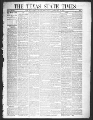 Primary view of object titled 'The Texas State Times (Austin, Tex.), Vol. 4, No. 7, Ed. 1 Saturday, February 21, 1857'.