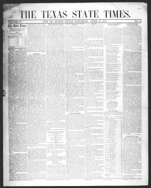 Primary view of object titled 'The Texas State Times (Austin, Tex.), Vol. 4, No. 14, Ed. 1 Saturday, April 11, 1857'.