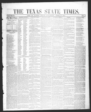 Primary view of object titled 'The Texas State Times (Austin, Tex.), Vol. 4, No. 15, Ed. 1 Saturday, April 18, 1857'.
