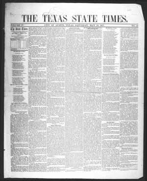 Primary view of object titled 'The Texas State Times (Austin, Tex.), Vol. 4, No. 20, Ed. 1 Saturday, May 23, 1857'.