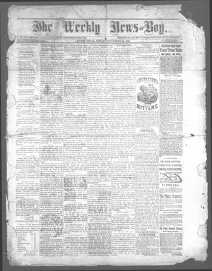 Primary view of object titled 'The Weekly News=Boy, Ed. 1 Friday, November 28, 1884'.