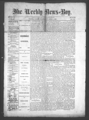 Primary view of object titled 'The Weekly News=Boy, Vol. 23, No. 1, Ed. 1 Wednesday, June 1, 1887'.