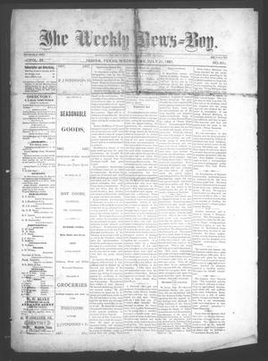 Primary view of object titled 'The Weekly News=Boy, Vol. 23, No. 8, Ed. 1 Wednesday, July 27, 1887'.