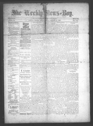 Primary view of object titled 'The Weekly News=Boy, Vol. 23, No. 13, Ed. 1 Wednesday, August 31, 1887'.
