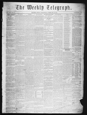 Primary view of object titled 'The Weekly Telegraph (Houston, Tex.), Vol. 21, No. 49, Ed. 1 Wednesday, February 20, 1856'.