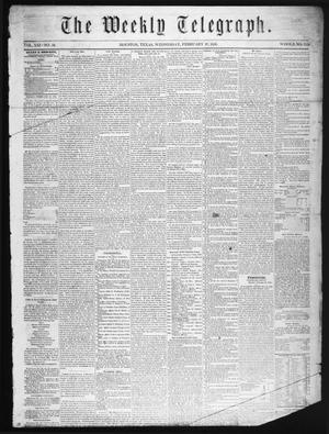 Primary view of object titled 'The Weekly Telegraph (Houston, Tex.), Vol. 21, No. 50, Ed. 1 Wednesday, February 27, 1856'.