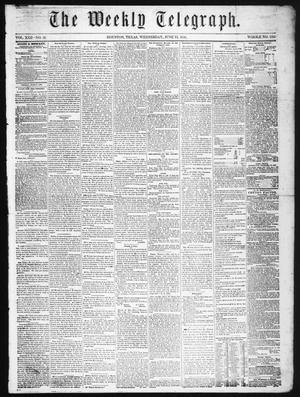 Primary view of object titled 'The Weekly Telegraph (Houston, Tex.), Vol. 22, No. 13, Ed. 1 Wednesday, June 11, 1856'.