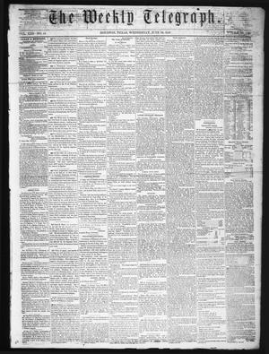 Primary view of object titled 'The Weekly Telegraph (Houston, Tex.), Vol. 22, No. 14, Ed. 1 Wednesday, June 18, 1856'.
