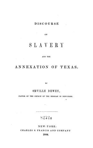 Primary view of object titled 'Discourse on Slavery and the Annexation of Texas'.